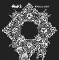 Wake (CAN) : Wake - Theories - mp3 video-clip