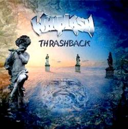 Whiplash (USA) : Thrashback