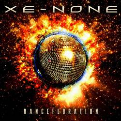 Xe-None : Dancefloration