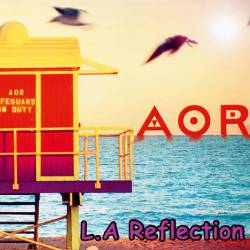 AOR : L.A. Reflection