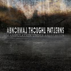Abnormal Thought Patterns : Manipulation Under Anesthesia