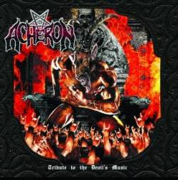 Acheron (USA) : Tribute to the Devil's Music
