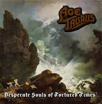 Age Of Taurus : Desperate Souls of Tortured Times