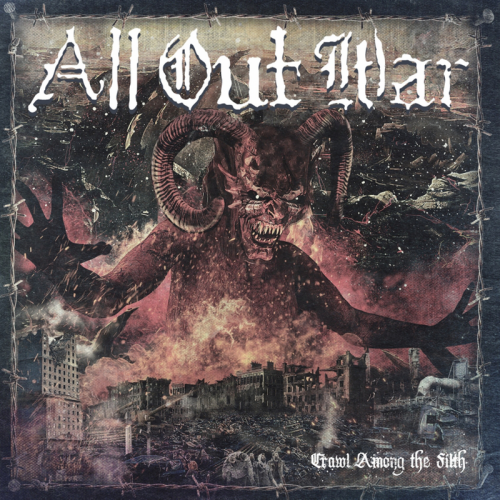All Out War : Crawl Among the Filth