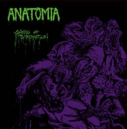 Anatomia : Shreds of Putrefaction