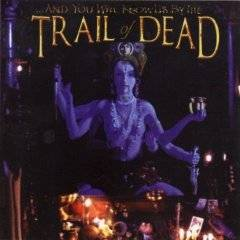 And You Will Know Us By The Trail Of Dead : Madonna