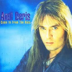 Andi Deris : Come in from the Rain