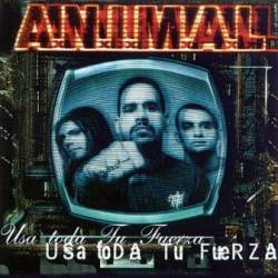 ANIMAL : Usa Toda tu Fuerza