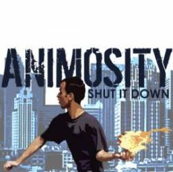 Animosity (USA-1) : Shut It Down