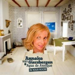 Anneke Van Giersbergen And Agua De Annique : In Your Room