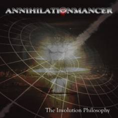Annihilationmancer : The Involution Philosophy