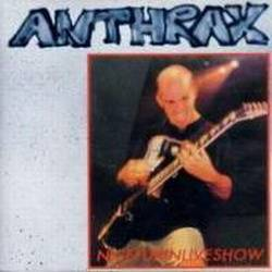 Anthrax : Nicefukinliveshow