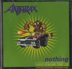 Anthrax : Nothing:Australasian Tour Ep