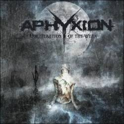 Aphyxion : Obliteration of the Weak