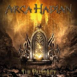 Arca Hadian : The Prophecy
