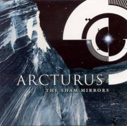 Arcturus : The Sham Mirrors