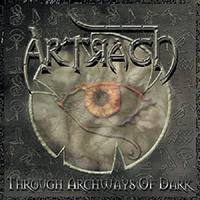 Artrach : Through Archways Of Dark