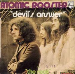 Atomic Rooster : Devil's Answer - The Rock