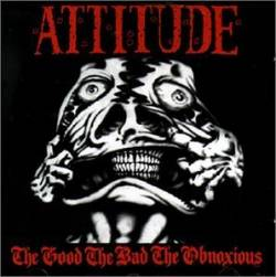Attitude Adjustment : The Good, The Bad, The Obnoxious (compile)