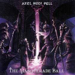 Axel Rudi Pell : The Masquerade Ball