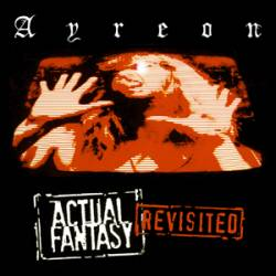 Ayreon : Actual Fantasy (Revisited)
