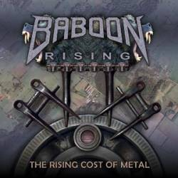 Baboon Rising : The Rising Cost of Metal