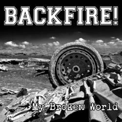 Backfire (NL) : My Broken World