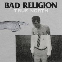 Bad Religion : True North