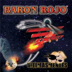 Baron Rojo : Ultimasmentes