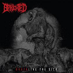 Benighted (FRA) : Brutalive the Sick