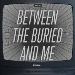Between The Buried And Me : The Best of