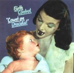 Birth Control : Count on Dracula