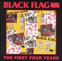 Black Flag : The First Four Years