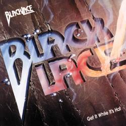 BlackLace : Get It While It's Hot