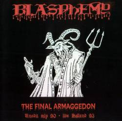 Blasphemy (CAN) : The Final Armageddon