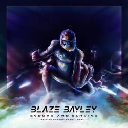 Blaze Bayley : Endure and Survive (Infinite Entanglement Part II)