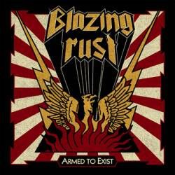 Blazing Rust : Armed to Exist