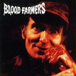 Blood Farmers : Blood Farmers