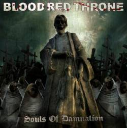 Blood Red Throne : Souls of Damnation