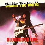 Bloodgood : Shakin' the World : Live Volume Two