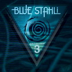 Blue Stahli : Antisleep Vol.3