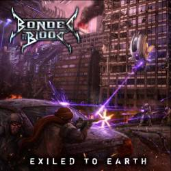 Bonded By Blood : Exiled to Earth