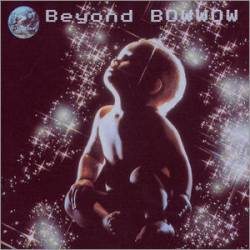 Bow Wow : Beyond