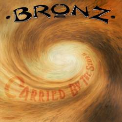 Bronz : Carried by the Storm