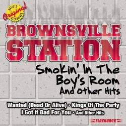 Brownsville Station : Smokin' in the Boy's Room and Other Hits
