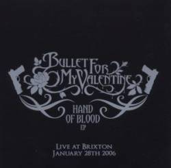 Bullet For My Valentine : Hand of Blood - Live at Brixton