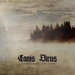 Canis Dirus : A Somber Wind from a Distant Shore