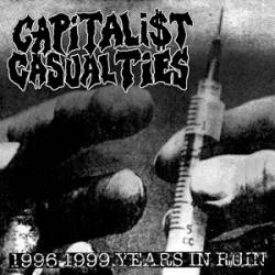 Capitalist Casualties : 1996-1999: Years in Ruin