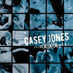 Casey Jones : The Messenger