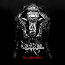 Channel Zero : Kill All Kings